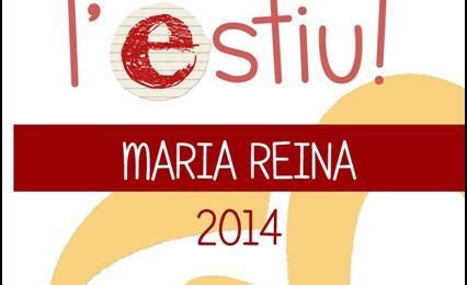 Munta't l'estiu. Maria Reina 2014.